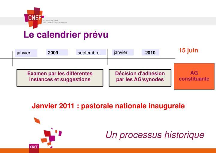 Le calendrier prévu