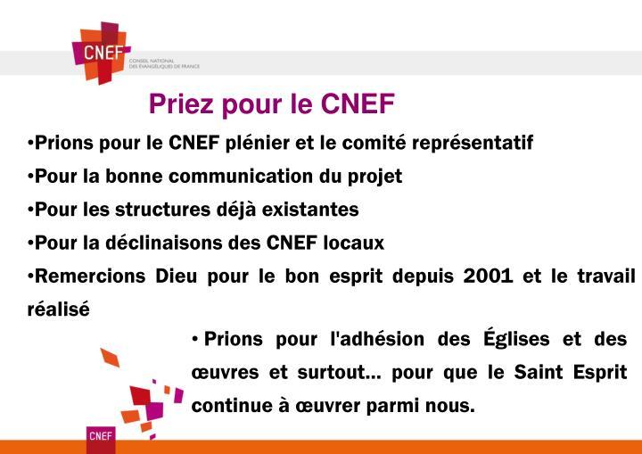 Priez pour le CNEF