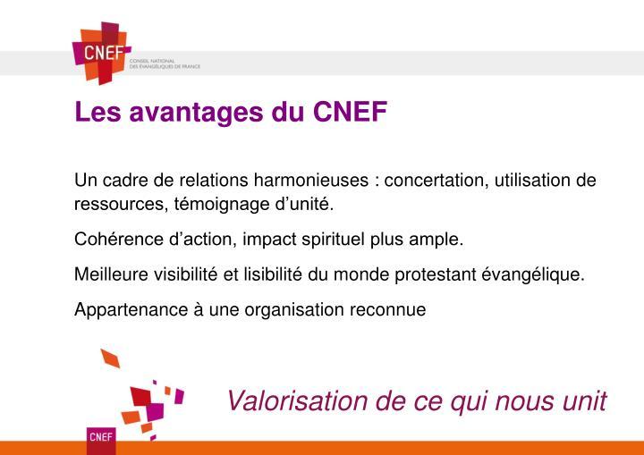 Les avantages du CNEF