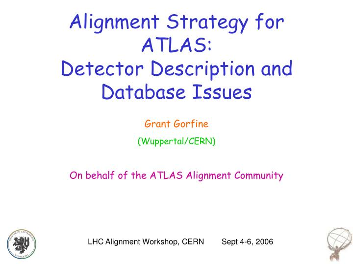 alignment strategy for atlas detector description and database issues