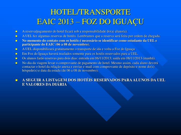 hotel transporte eaic 2013 foz do igua u n.