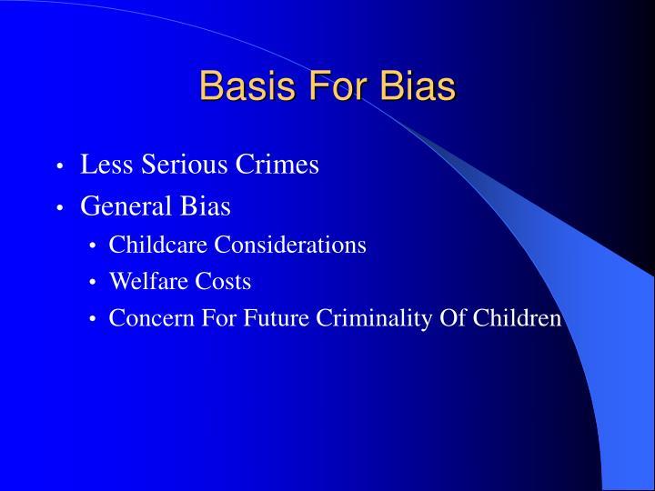 Basis For Bias