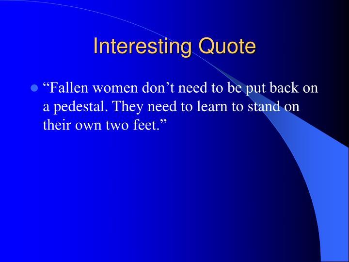 Interesting Quote