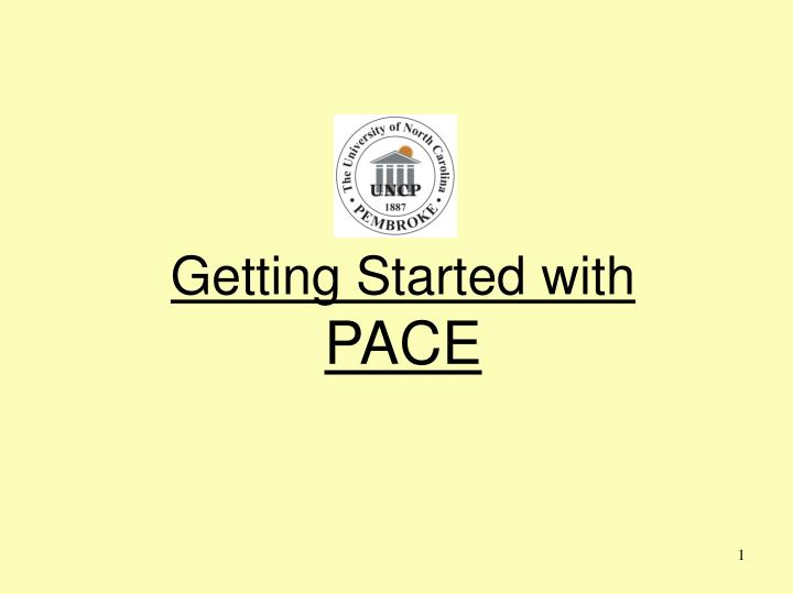 getting started with pace n.