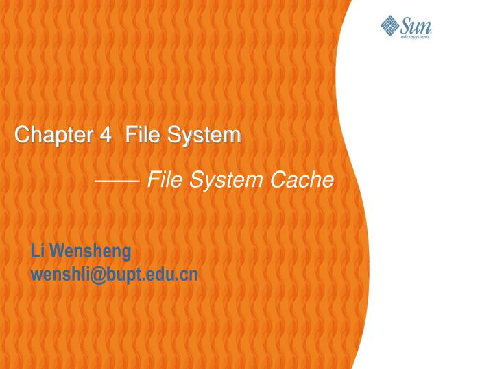 chapter 4 file system file system cache n.