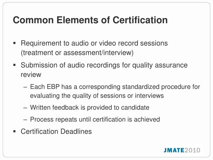 Common Elements of Certification