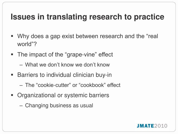 Issues in translating research to practice