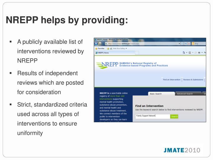 NREPP helps by providing: