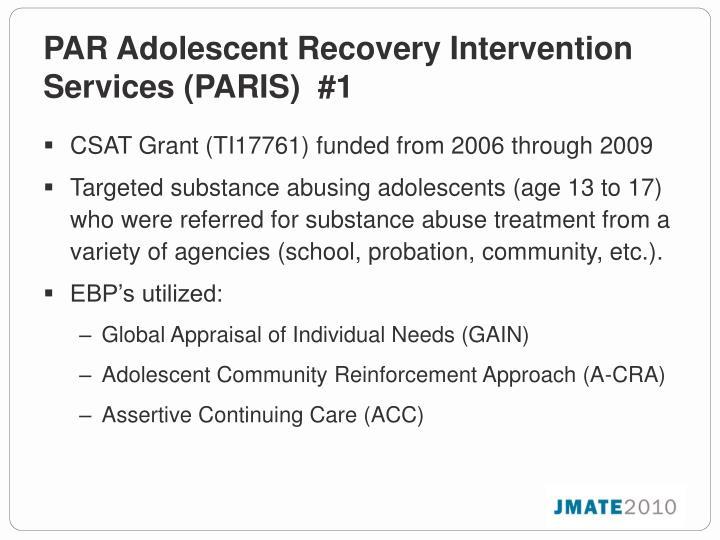 PAR Adolescent Recovery Intervention Services (PARIS)  #1