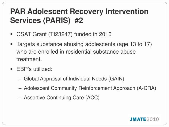 PAR Adolescent Recovery Intervention Services (PARIS)  #2