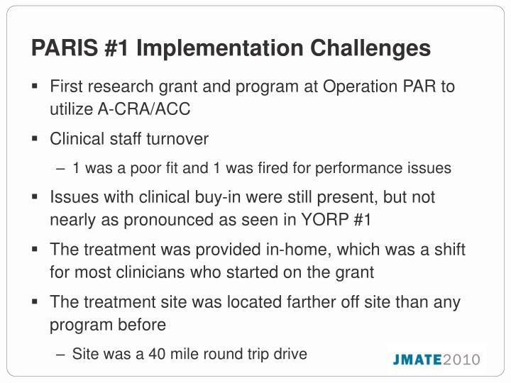 PARIS #1 Implementation Challenges