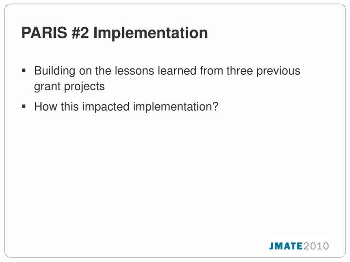 PARIS #2 Implementation