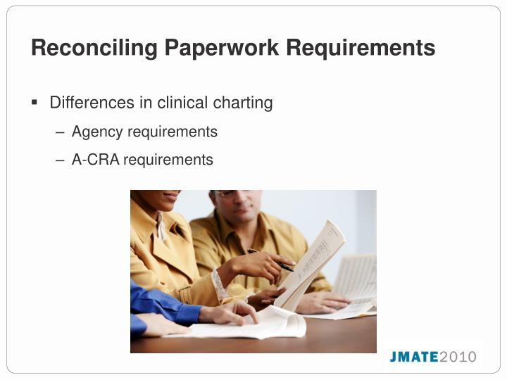 Reconciling Paperwork Requirements