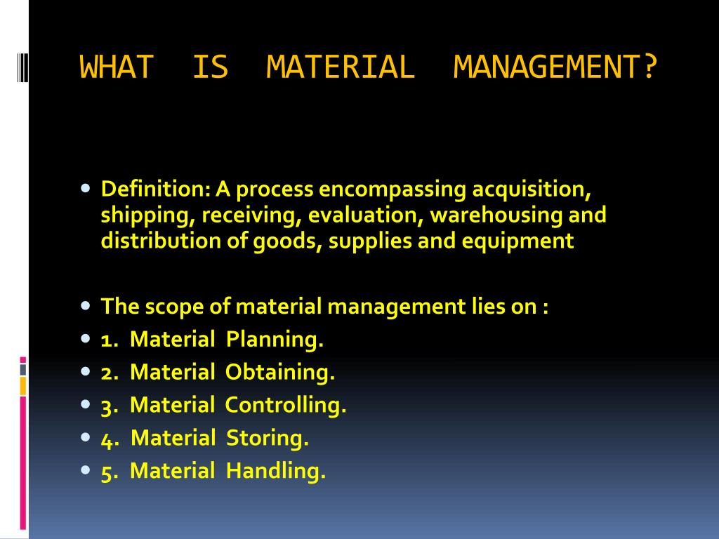 PPT - MATERIAL MANAGEMENT PowerPoint Presentation - ID:3300916