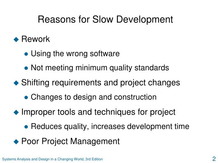 Reasons for slow development