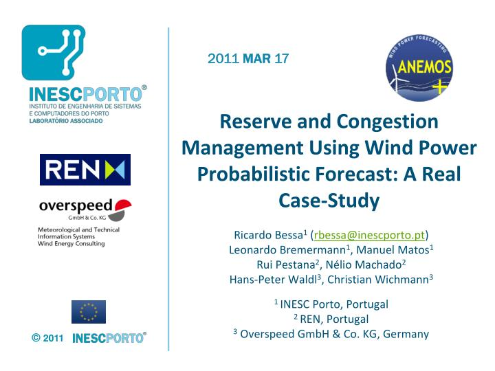 reserve and congestion management using wind power probabilistic forecast a real case study