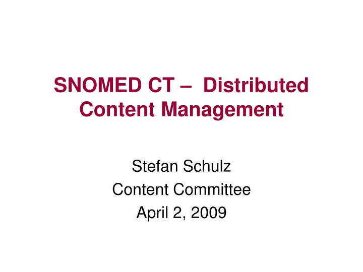snomed ct distributed content management n.