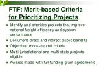 ftf merit based criteria for prioritizing projects