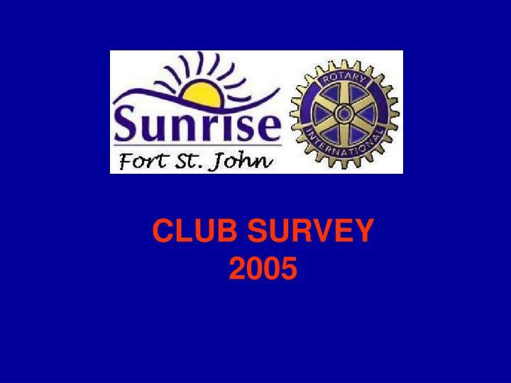 club survey 2005 n.