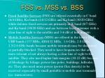 fss vs mss vs bss