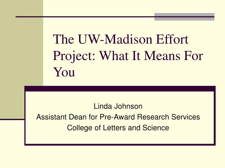 the uw madison effort project what it means for you n.