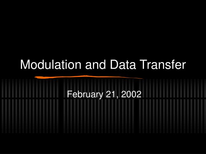 modulation and data transfer n.