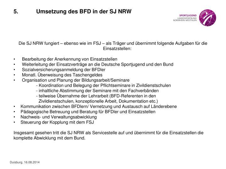 5.Umsetzung des BFD in der SJ NRW
