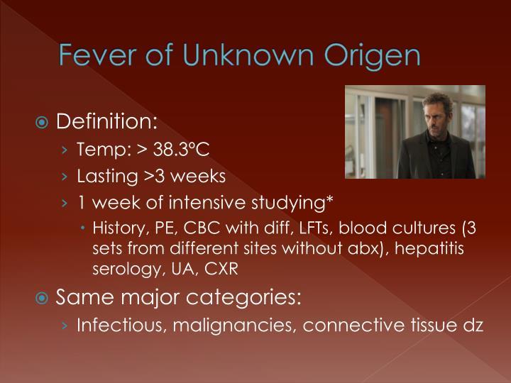 Fever of Unknown Origen