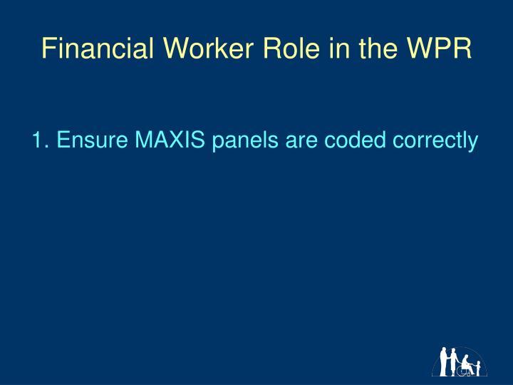 Financial Worker Role in the WPR