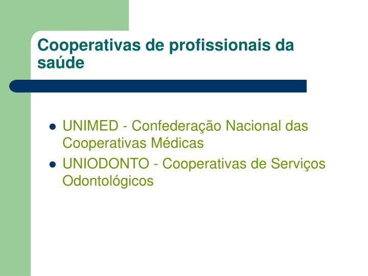Cooperativas de profissionais da saúde