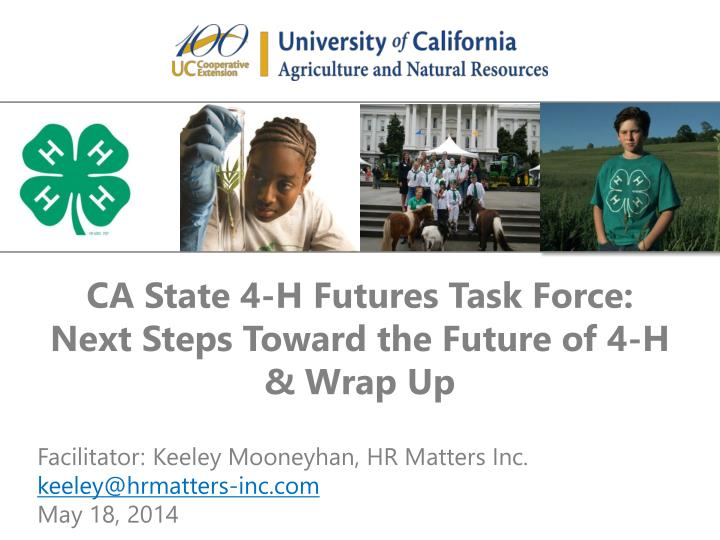 CA State 4-H Futures Task Force: