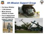 4th mission support group