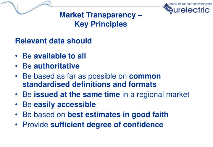 Market transparency key principles