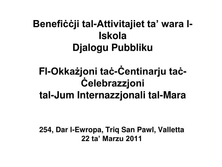 254 dar l ewropa triq san pawl valletta 22 ta marzu 2011