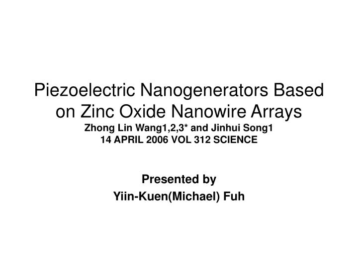 Piezoelectric Nanogenerators Based