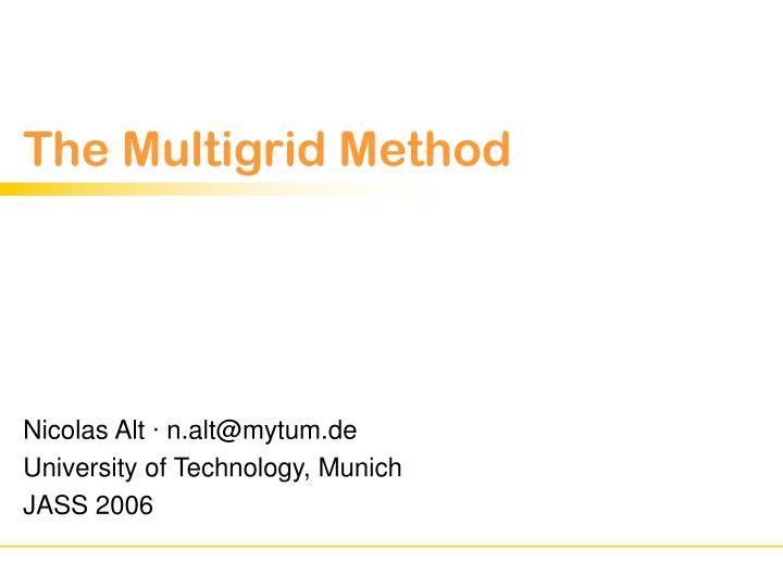 The multigrid method