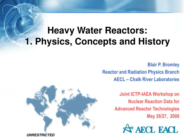 Heavy water reactors 1 physics concepts and history