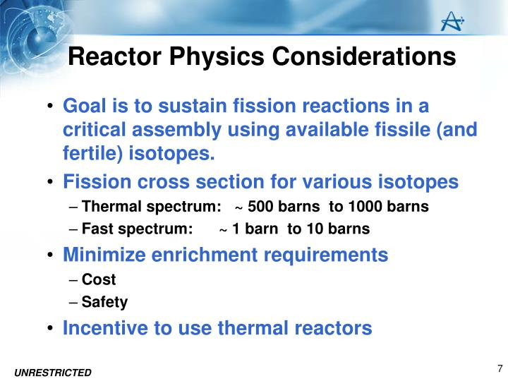 Reactor Physics Considerations