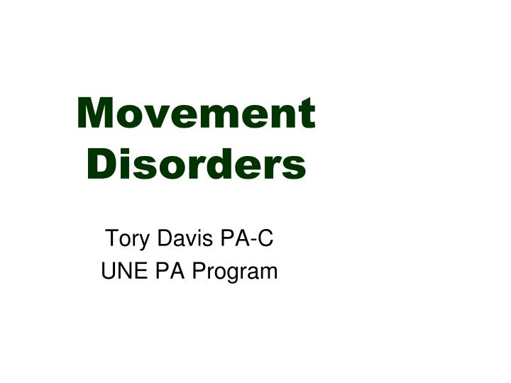 movement disorders n.