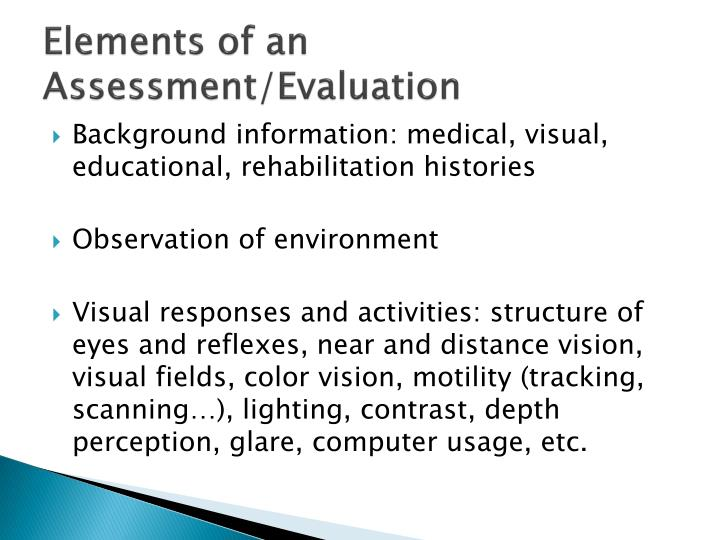 Elements of an Assessment/Evaluation