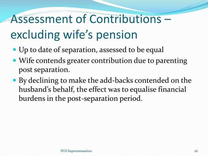 Assessment of Contributions – excluding wife's pension