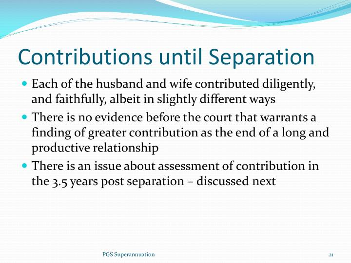 Contributions until Separation