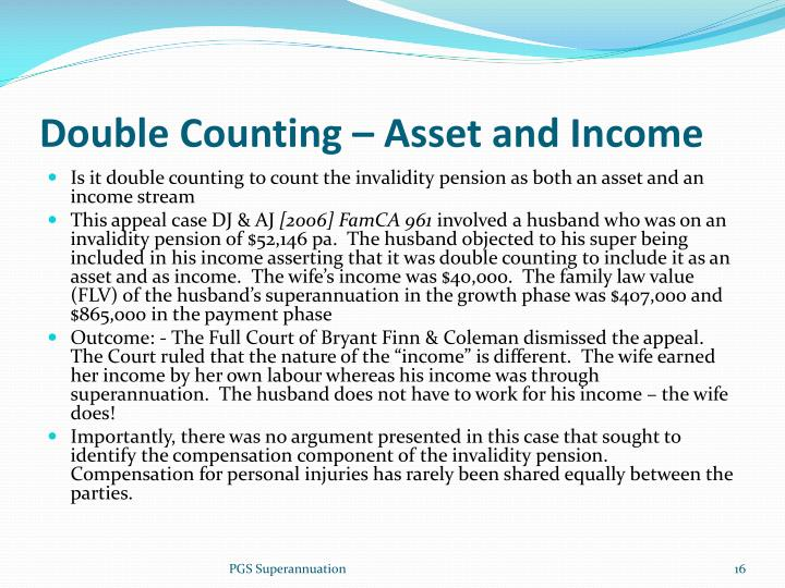 Double Counting – Asset and Income
