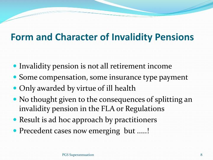 Form and Character of Invalidity Pensions