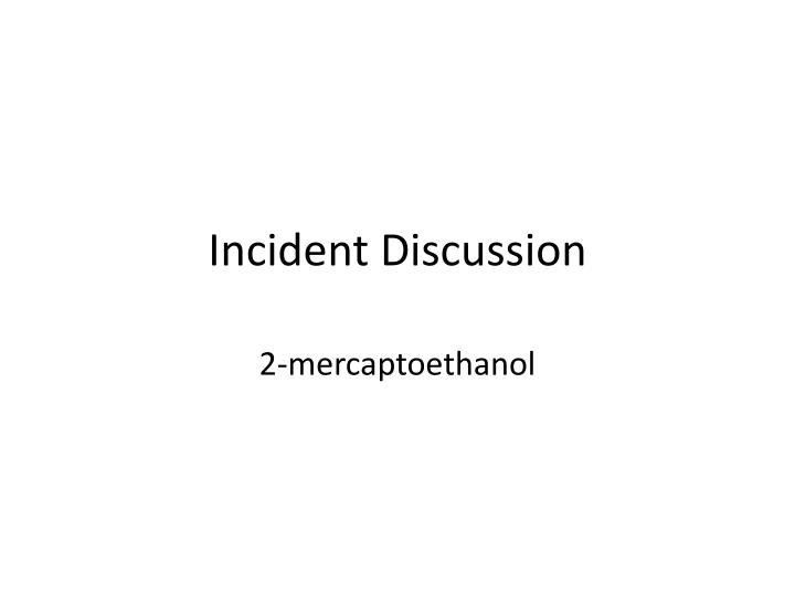 incident discussion n.