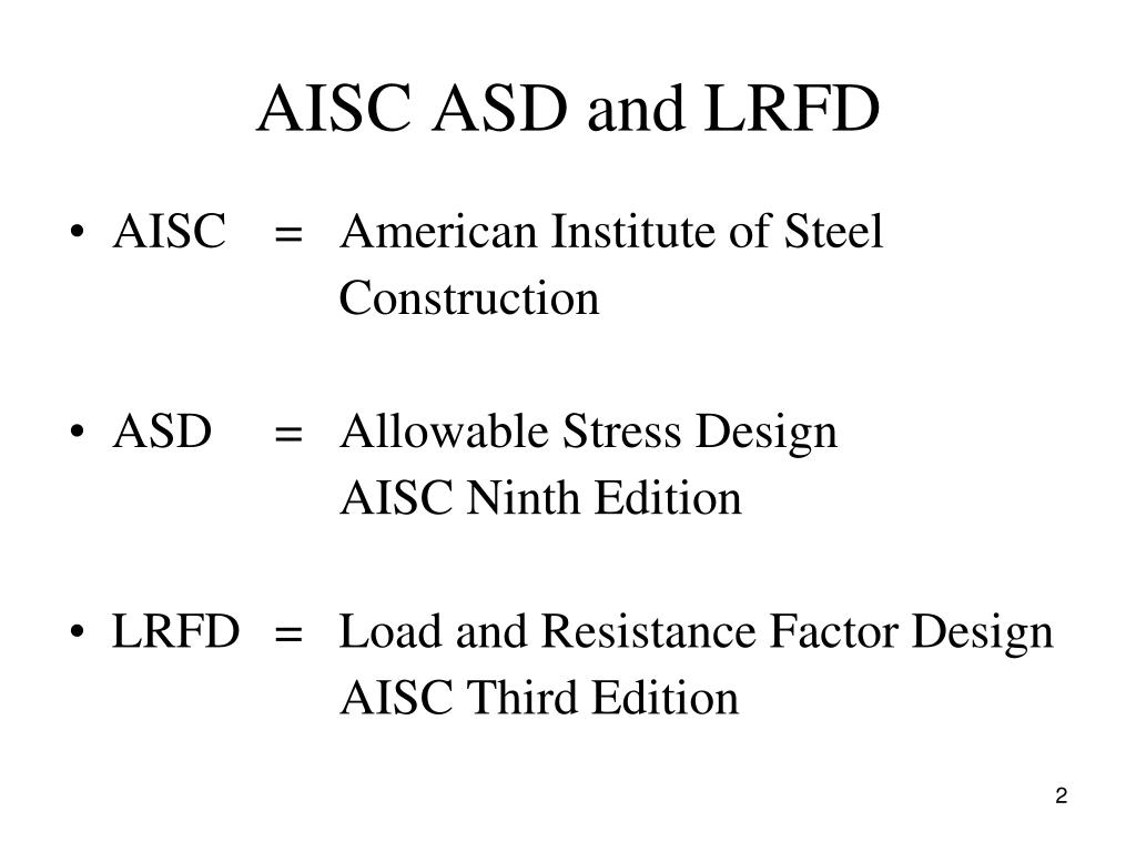 PPT - General Comparison between AISC LRFD and ASD