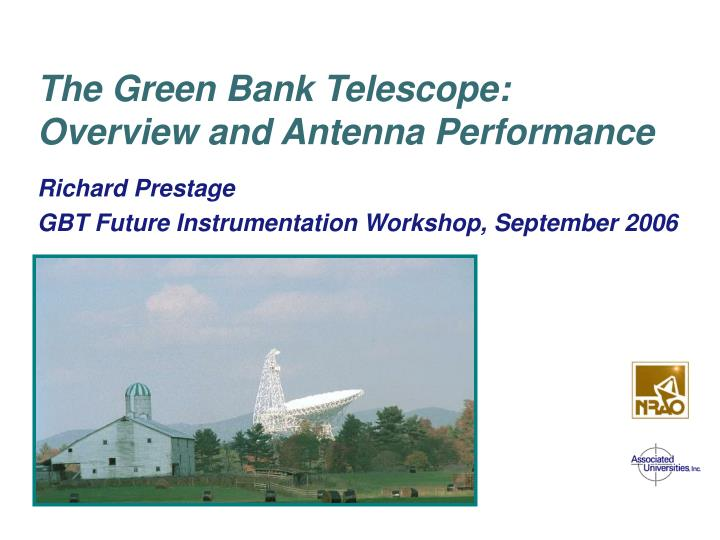 the green bank telescope overview and antenna performance n.