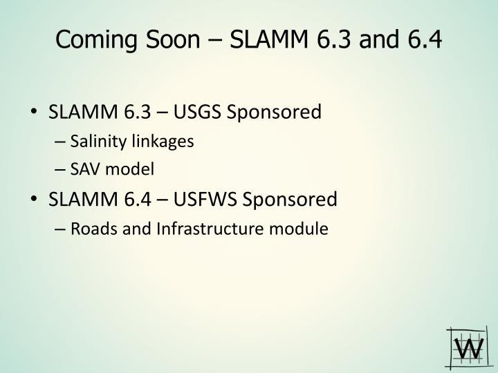 Coming Soon – SLAMM 6.3 and 6.4