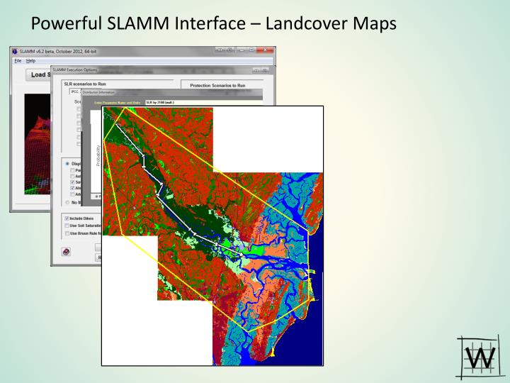 Powerful SLAMM Interface –