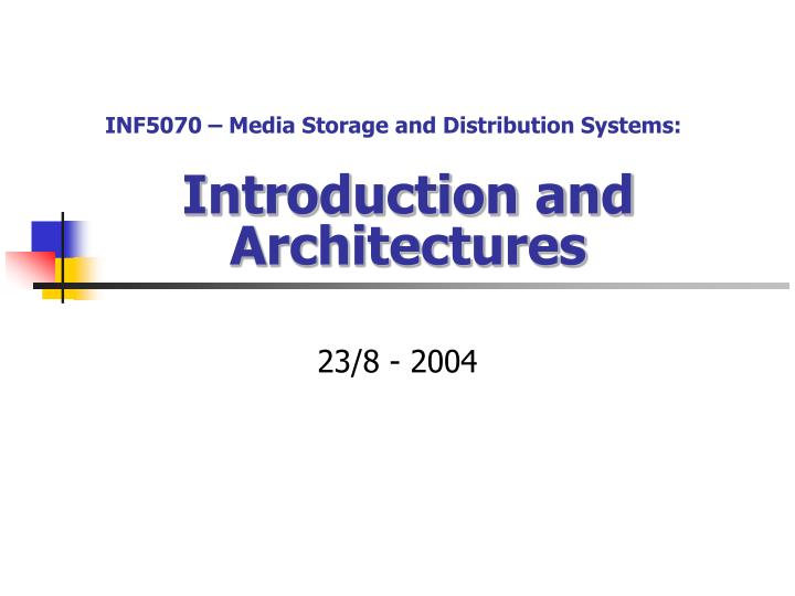 introduction and architectures n.